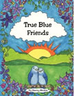 True Blue Friends